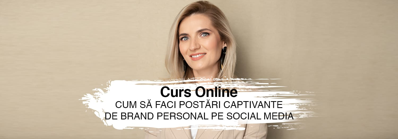 CURS ONLINE – POSTĂRI DE BRAND PERSONAL PE SOCIAL MEDIA